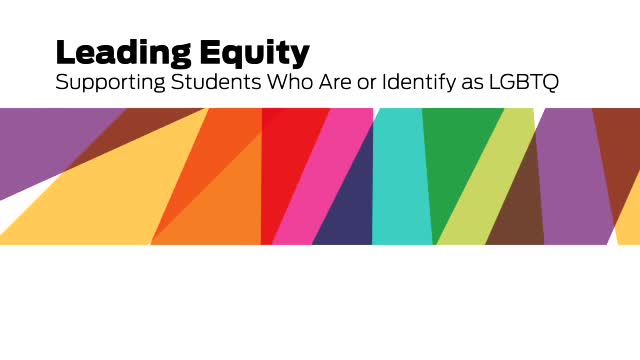 Leading Equity- Supporting Students Who Are or Ide